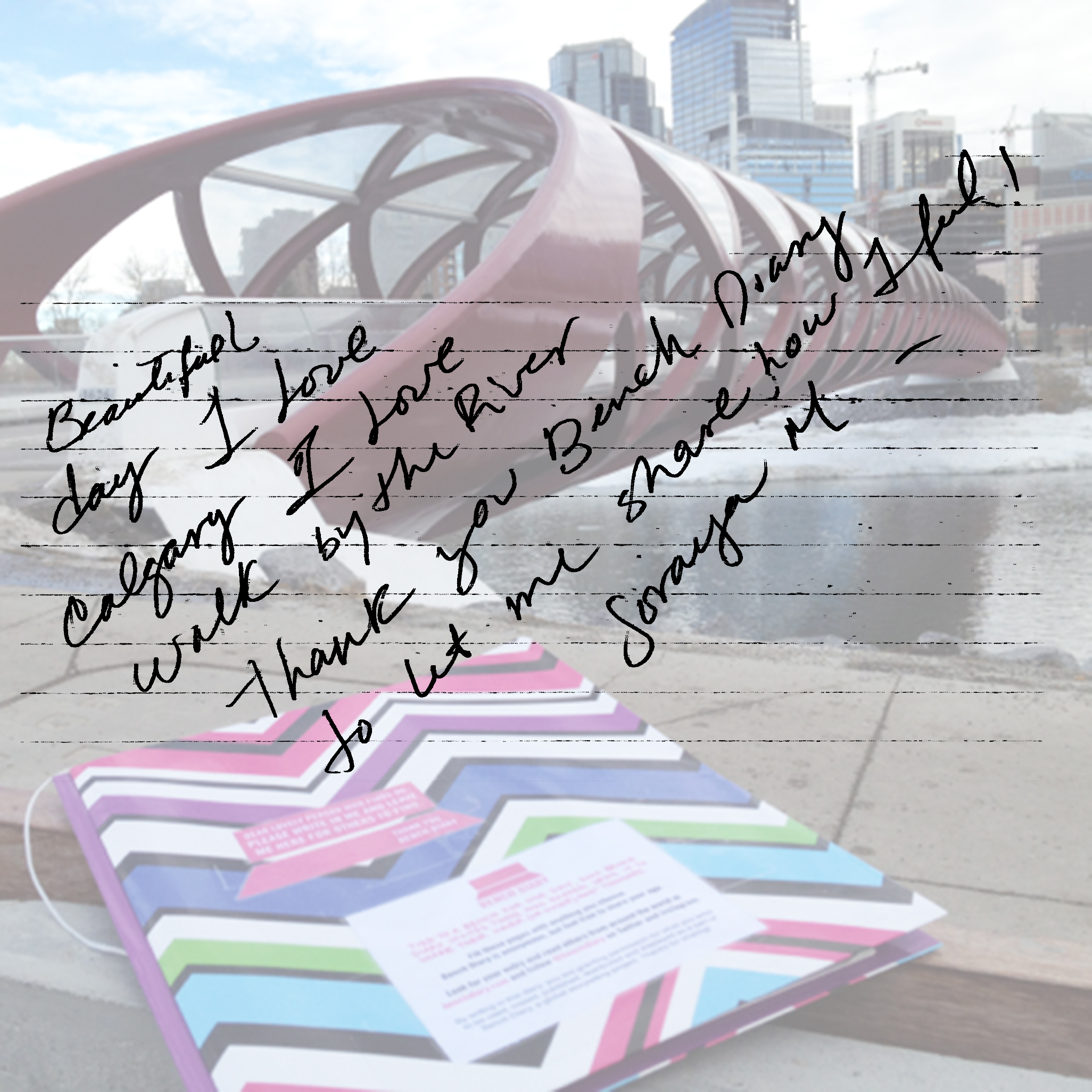 Beautiful day. I love Calgary. I love walk by the river. Thank you Bench Diary to let me share how I feel!   Soraya M