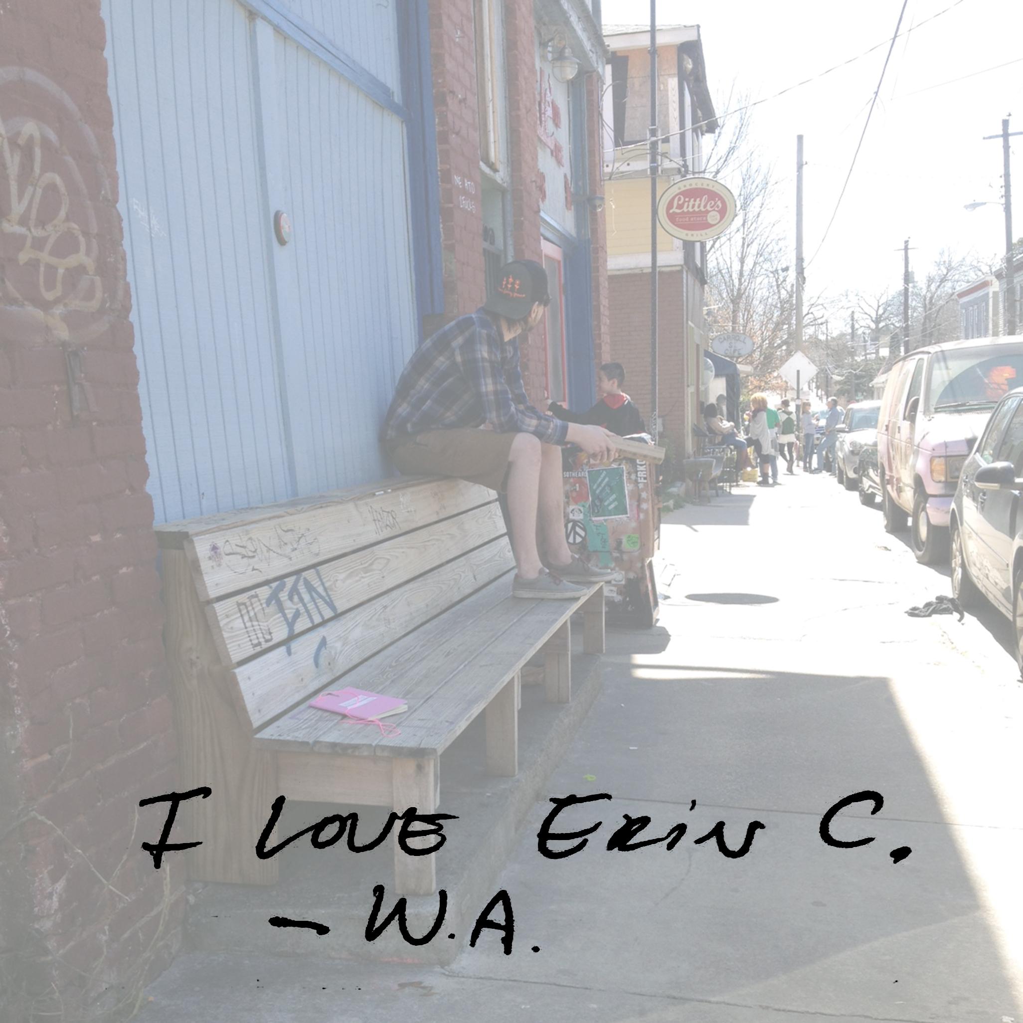 I love Erin C. - W.A.