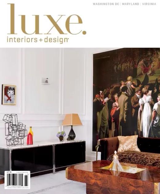 Luxe Interiors + Design, Spring 2014 - Washington, DC Maryland & Virginia