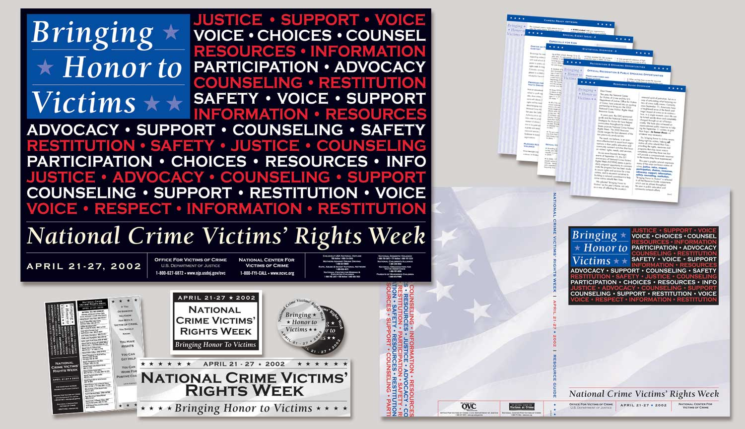 The  2002 National Crime Victims' Rights Week Poster  and samples of supporting graphics by  Joe Barsin
