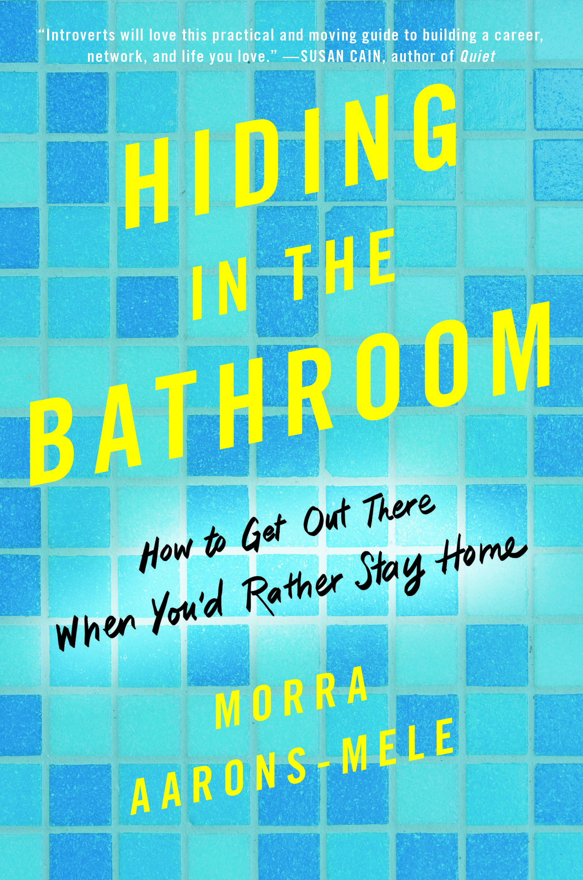 Hiding In the Bathroom by Morra Aarons-Mele