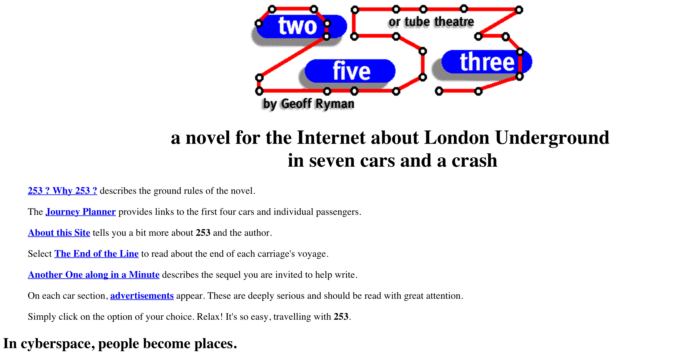 Geoff Ryman's  253   home page. My first experience of digital literature.