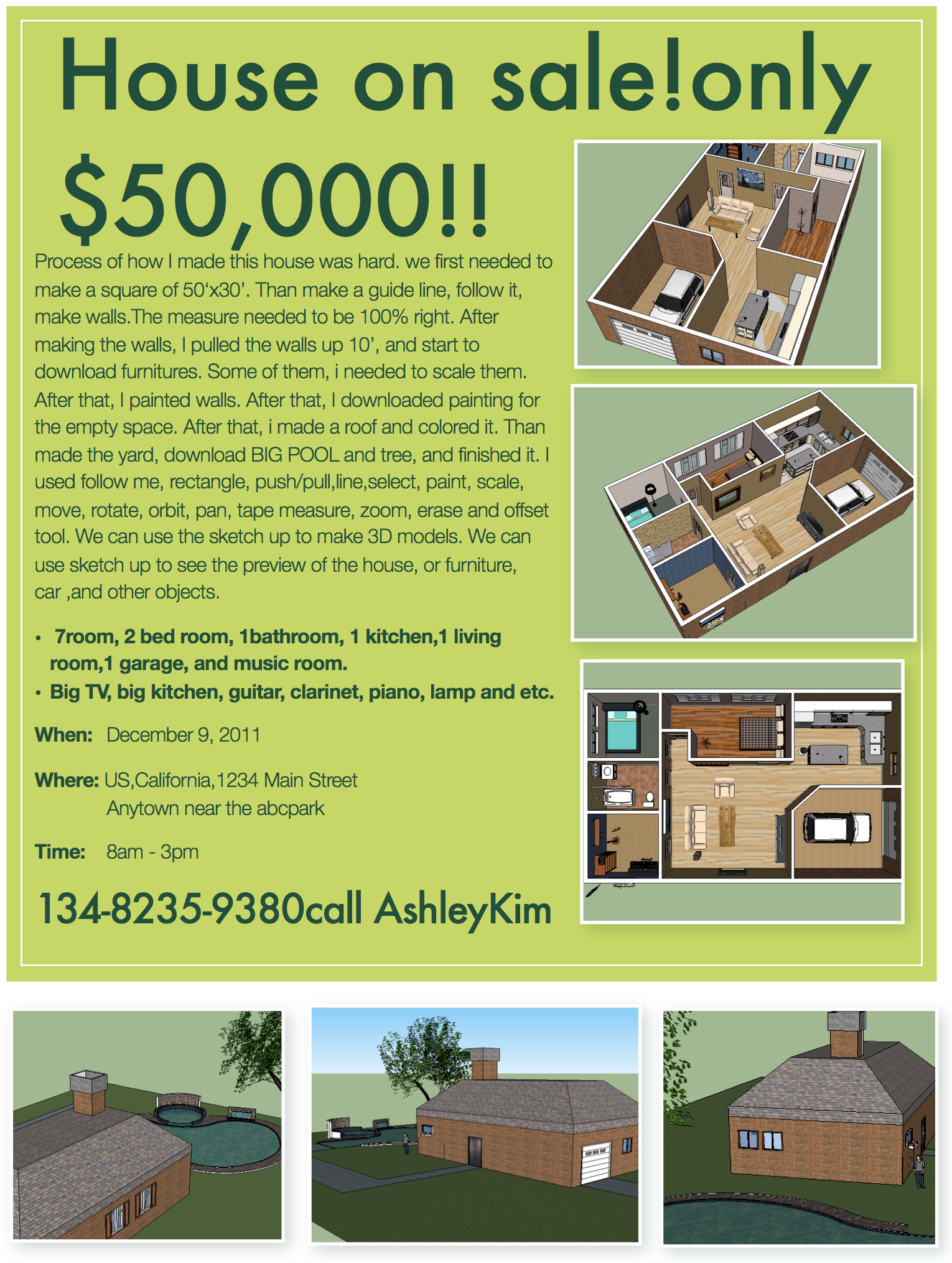 Advert for a custom home , designed in Google SketchUp &Apple Pages.