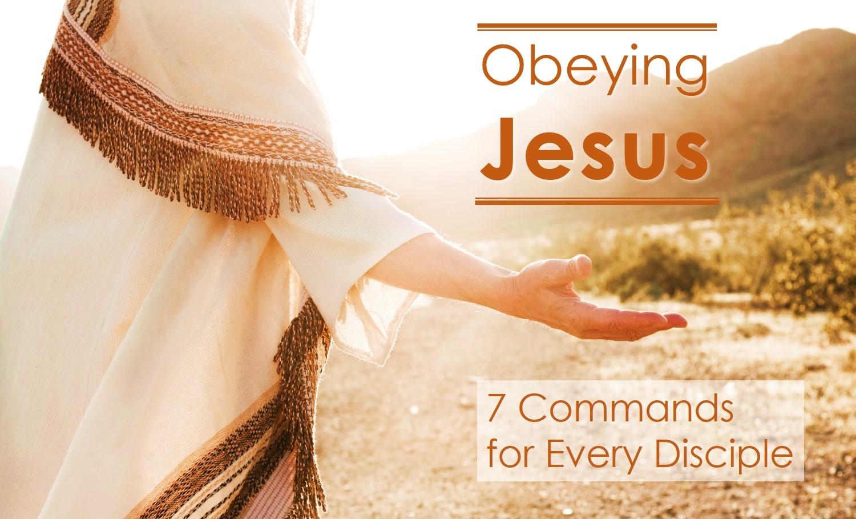 Obeying Jesus (4 of 7) — Christiansburg Mennonite Fellowship