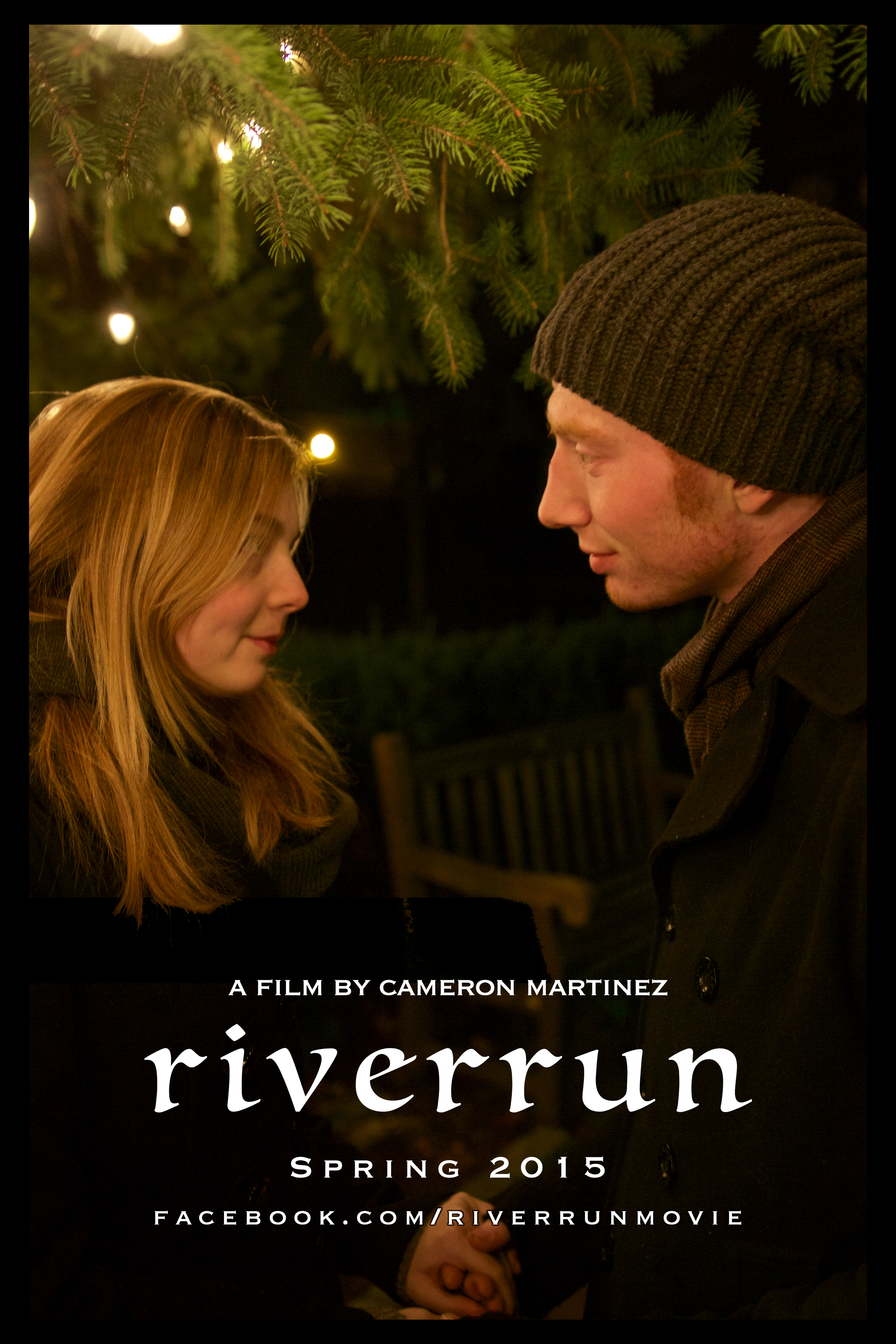 The poster for riverrun. Visit and like the official Facebook page at  www.facebook.com/RiverRunMovie