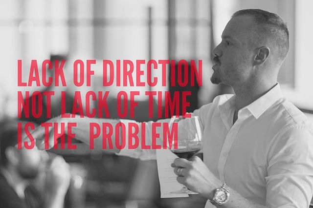 """""""Lack of direction, not lack of time is the problem"""". Zig Z.    The more purposeful your vision and goals, the more time you'll be willing to give them. Don't fall into the trap of treating your life like a startup, with a 3-5 year exit plan. This is your life, not a #RedBull fuelled sprint project. Get a better goal, and then give things the time they deserve. Be patient. Let time serve you. #goalslikefinewine"""