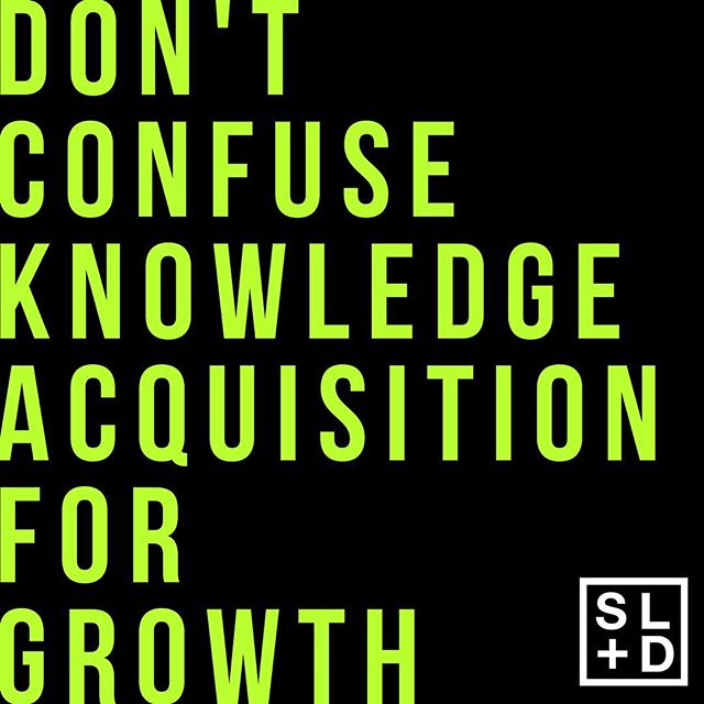 """Real Talk Warning ⚠️ Us growth minded people have to be extra careful of not mistaking knowledge acquisition for growth. """"Change is the end result of all true learning"""". Knowledge application (not knowledge acquisition!) triggers growth. Read a bunch of books this year, but still the same person you were last year? It's a subtle intellectualised form of procrastination. Nothing changes if nothing is changing. Instead of reaching for another book this week, maybe double down on the applications of the last one you read. That's not anti-learning, that's just pro growth. #growth #neverstoplearning #evolution"""