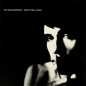 The_Replacements_-_Don't_Tell_a_Soul_cover.jpg