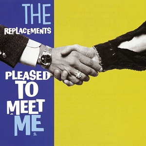 The_Replacements_-_Pleased_to_Meet_Me_cover.jpg