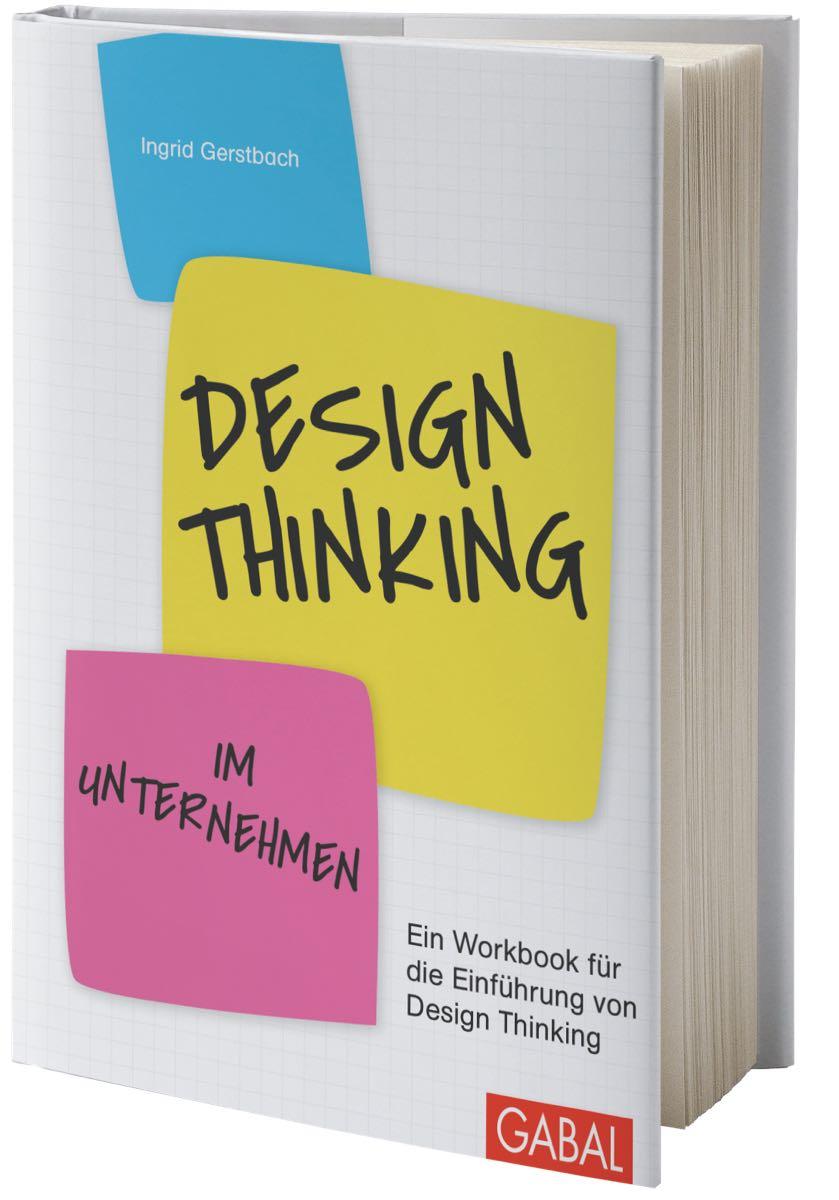 ingrid-gerstbach-buch-design-thinking-im-unternehmen