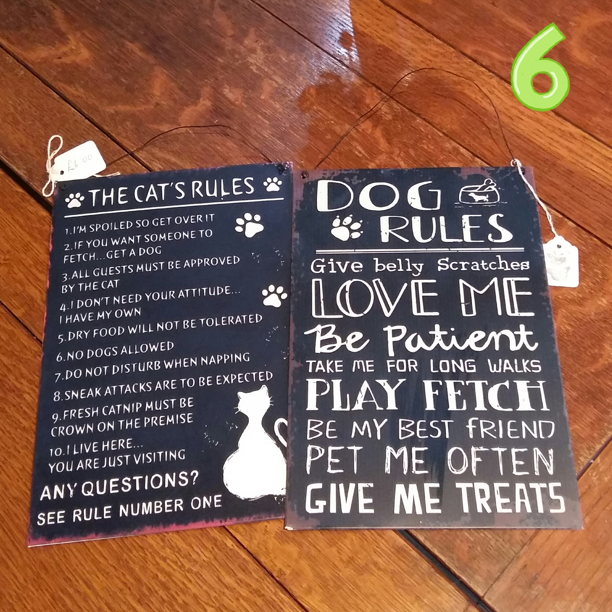 Cat and Dog rules metal signs £6.00 each