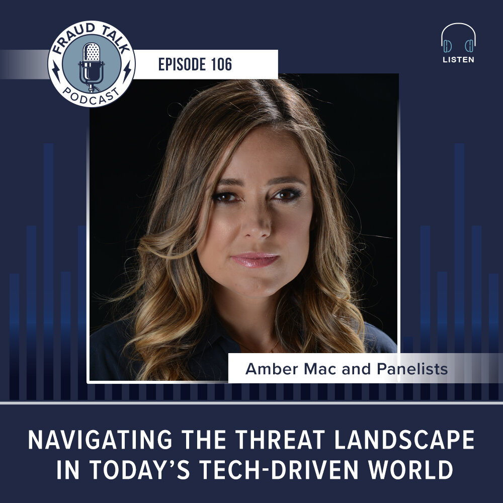 fraud-talk-episode-106-navigating-threat-landscape-technology-amber-mac.jpg