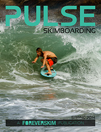 Pulse Skimboarding Magazine Issue Spring 2014