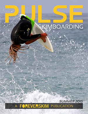 Pulse Skimboarding Magazine Issue Spring 2015
