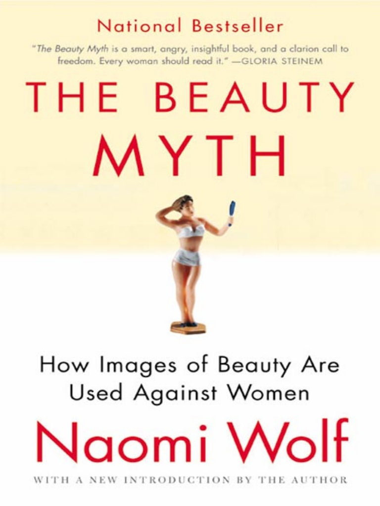 2. - Learn about the history of beauty standards with Naomi Wolf's The Beauty Myth