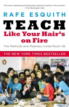 teach like your hairs on fire.jpg