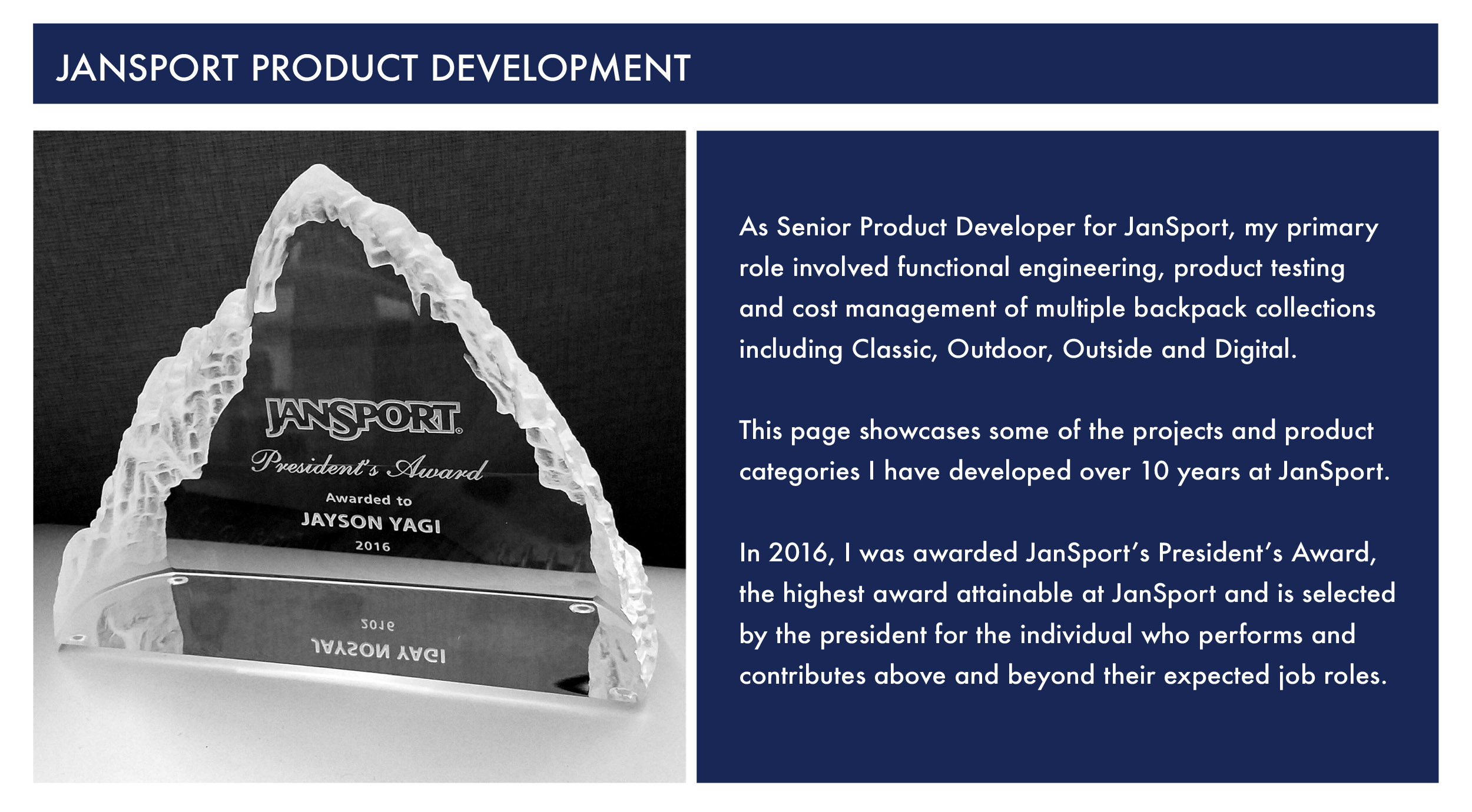 Jansport Senior Product Developer Presidents Award