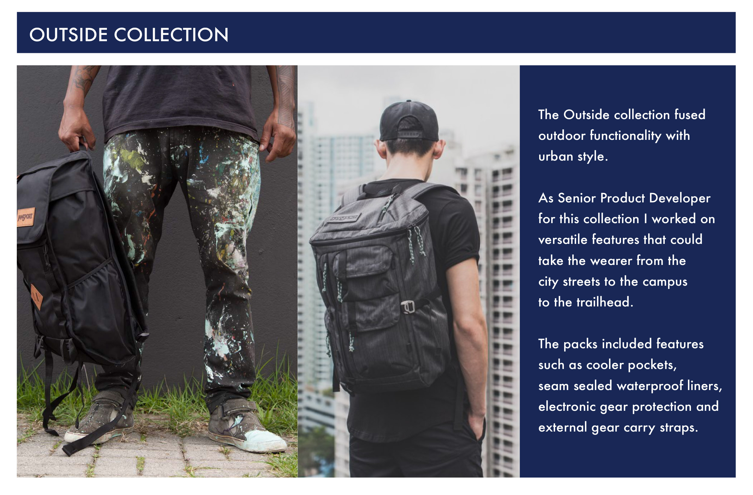 Jansport Senior Product Developer  Urban Outside Collection