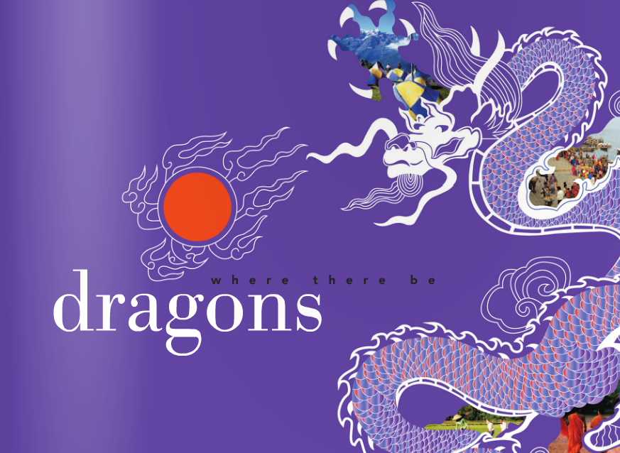 Where There Be Dragons  has guided global citizenship & leadership programs in the developing world since 1993.  By training and inspiring students and instructors, as well as with direct recording, we made  How We Travel: Dragons Study Abroad and Semester Programs  in 15 different countries.