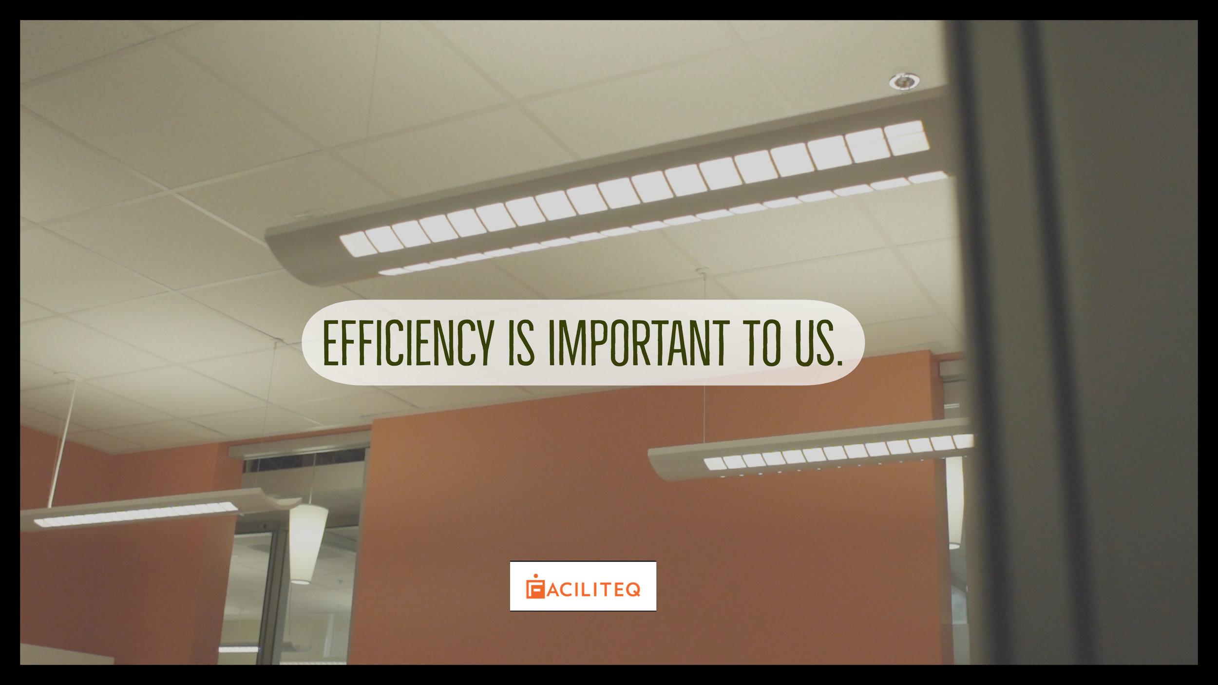 Efficiency is Important to us.jpg