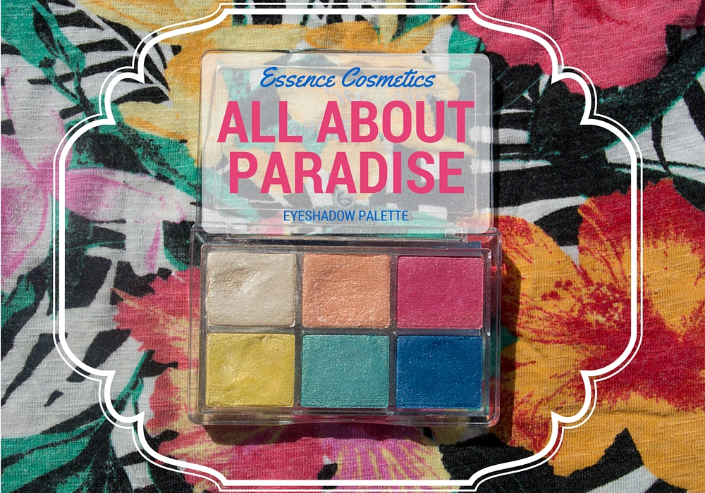 Essence Cosmetics All About Paradise Eyeshadow Palette