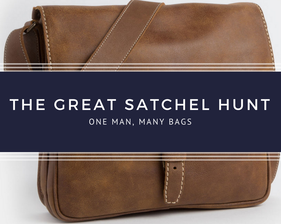 The Great Satchel Hunt - One man, many bags.