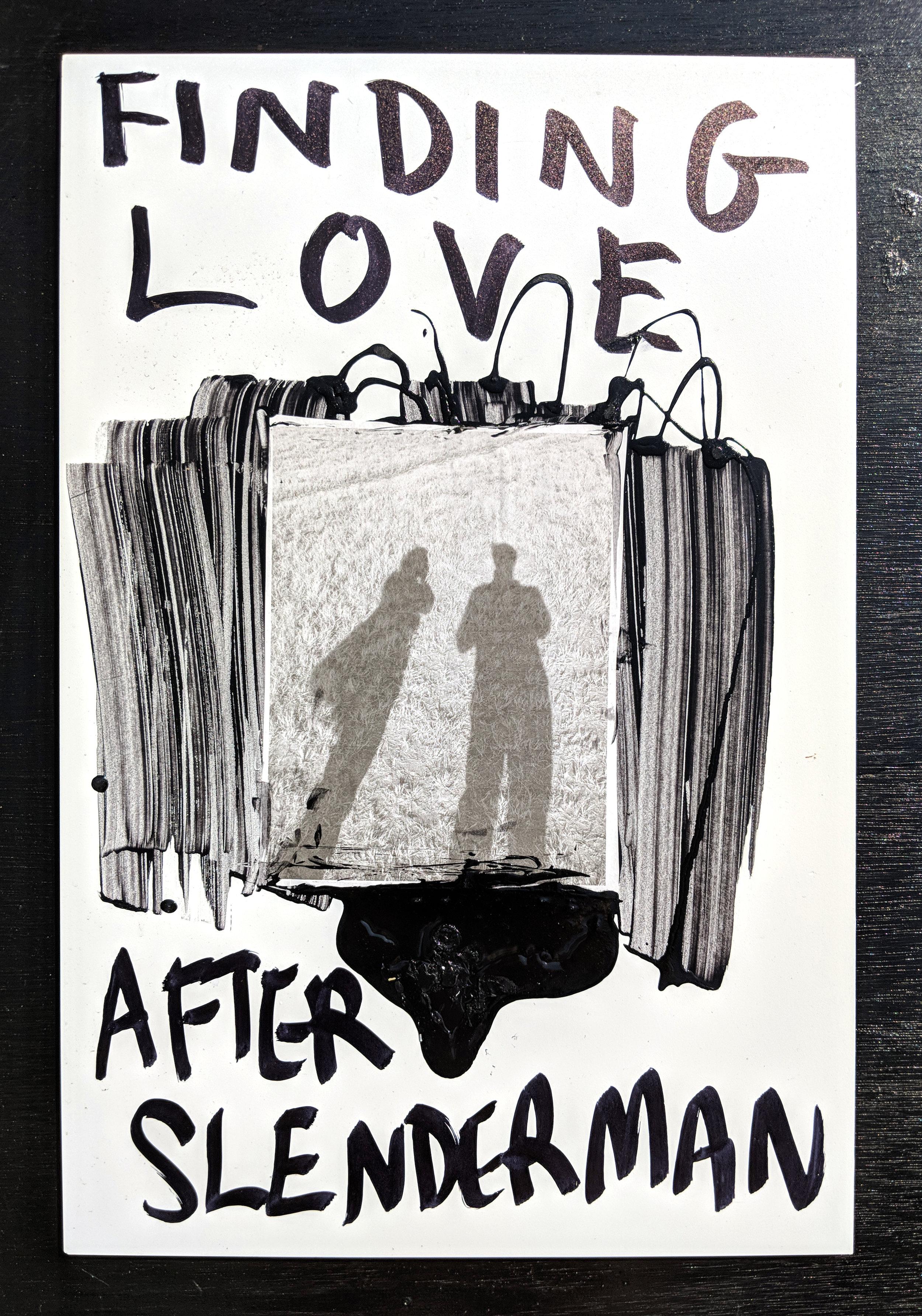 Finding Love After Slenderman.jpg