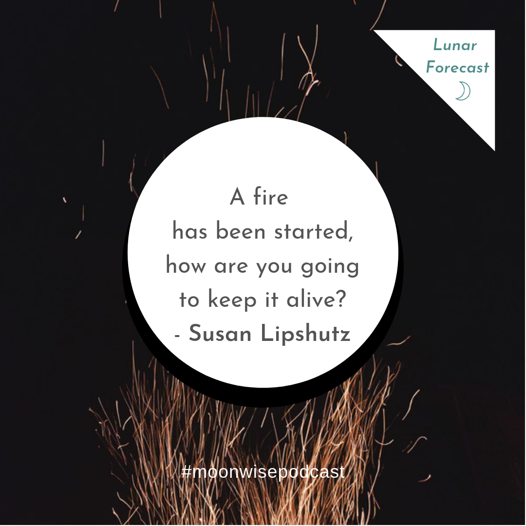 Heart Fire Moon - A lunar forecast for August 11 - September 9, 2018 by Susan Lipshutz featuring tips and practices for working with the energies of the month.