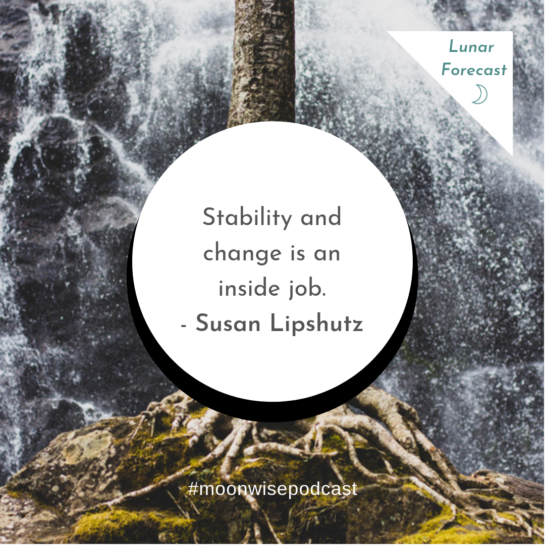 Changemaker Moon - A lunar forecast for May 15 - June 13, 2018 by Susan Lipshutz featuring tips and practices for working with the energies of the month.