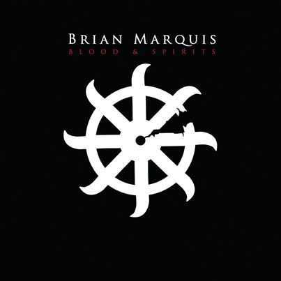 Brian Marquis - Blood & Spirits