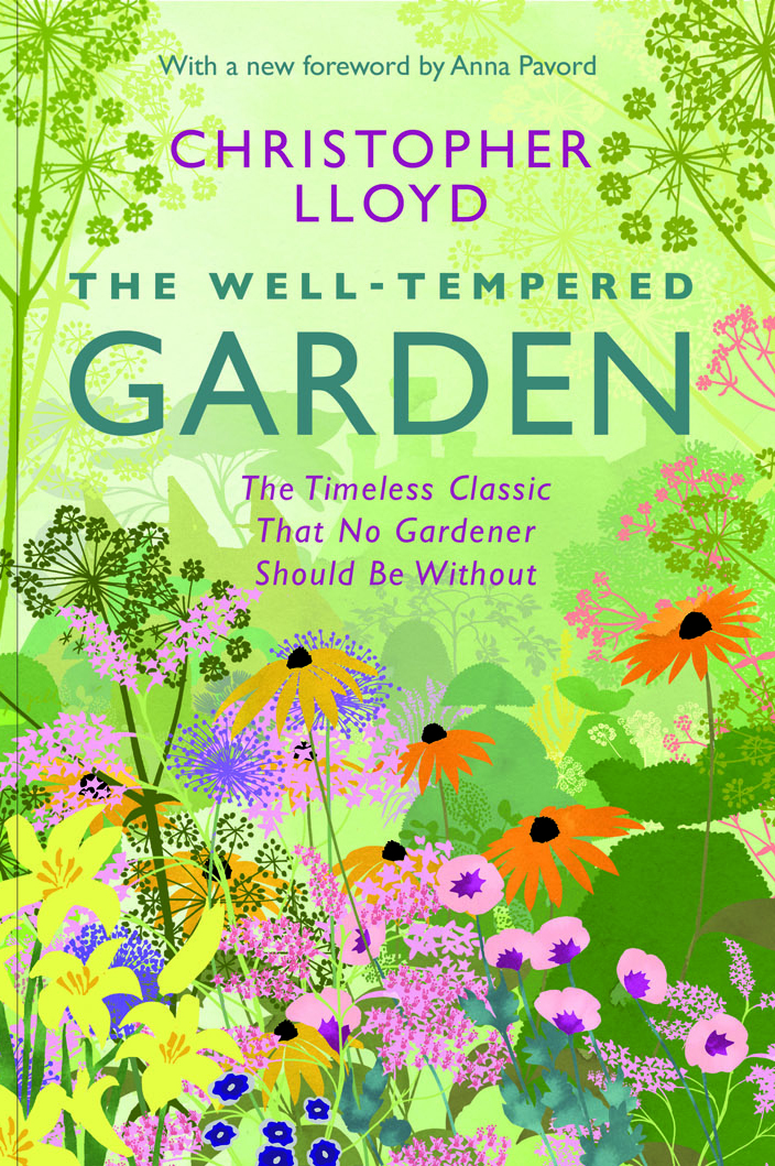 The well tempered Garden by Christopher Loyd