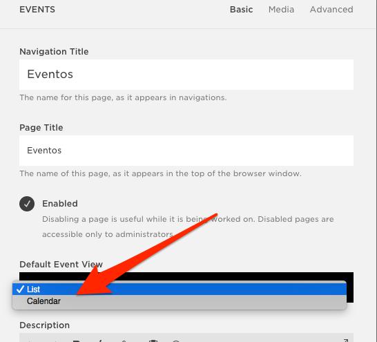 """En el menu de configuration del evento cambiamos """"Default Event View"""" de List a Calendar."""