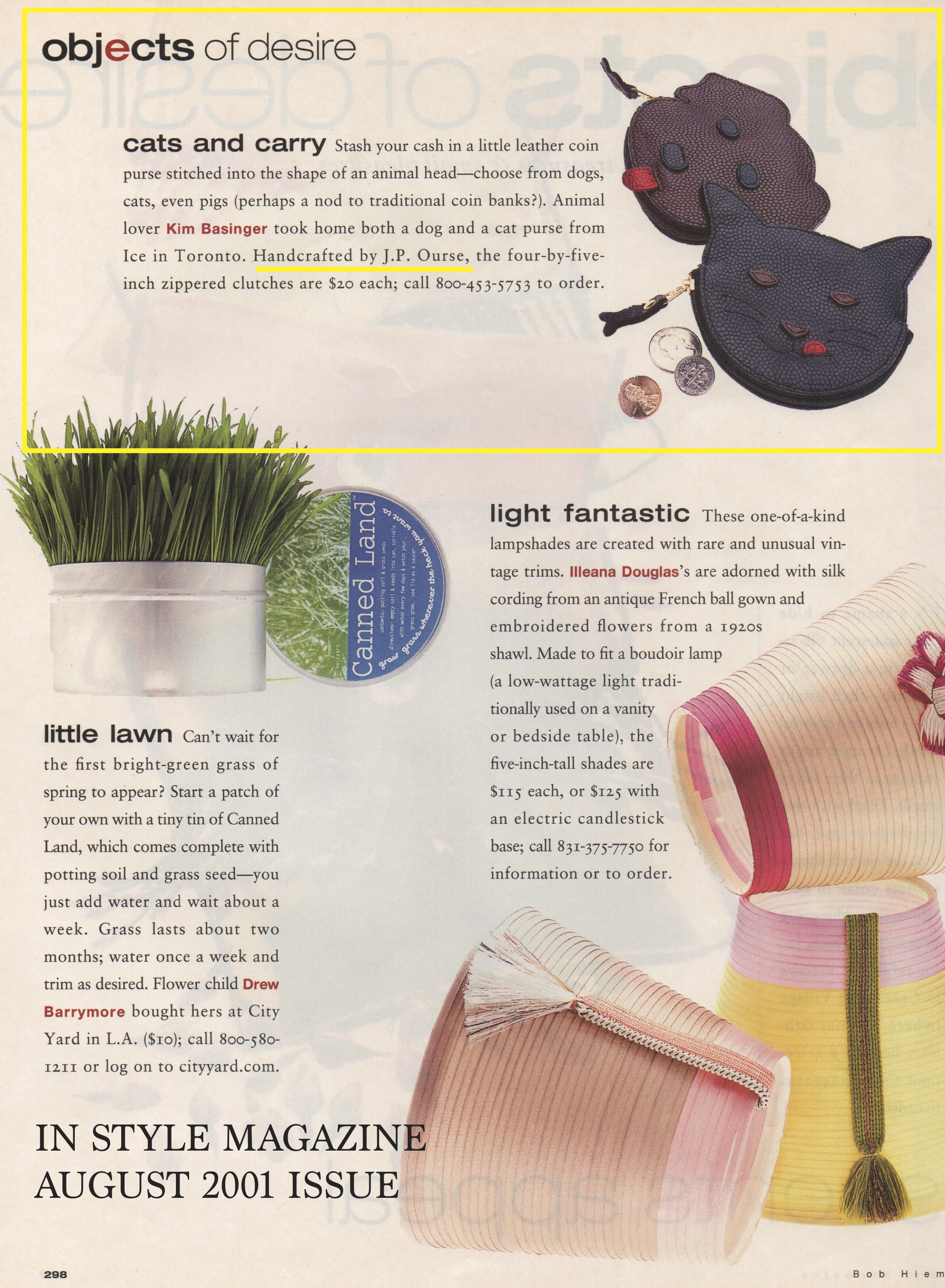 Featured in In Style magazine for Dog and Cat Coin Purses purchased by Kim Bassinger