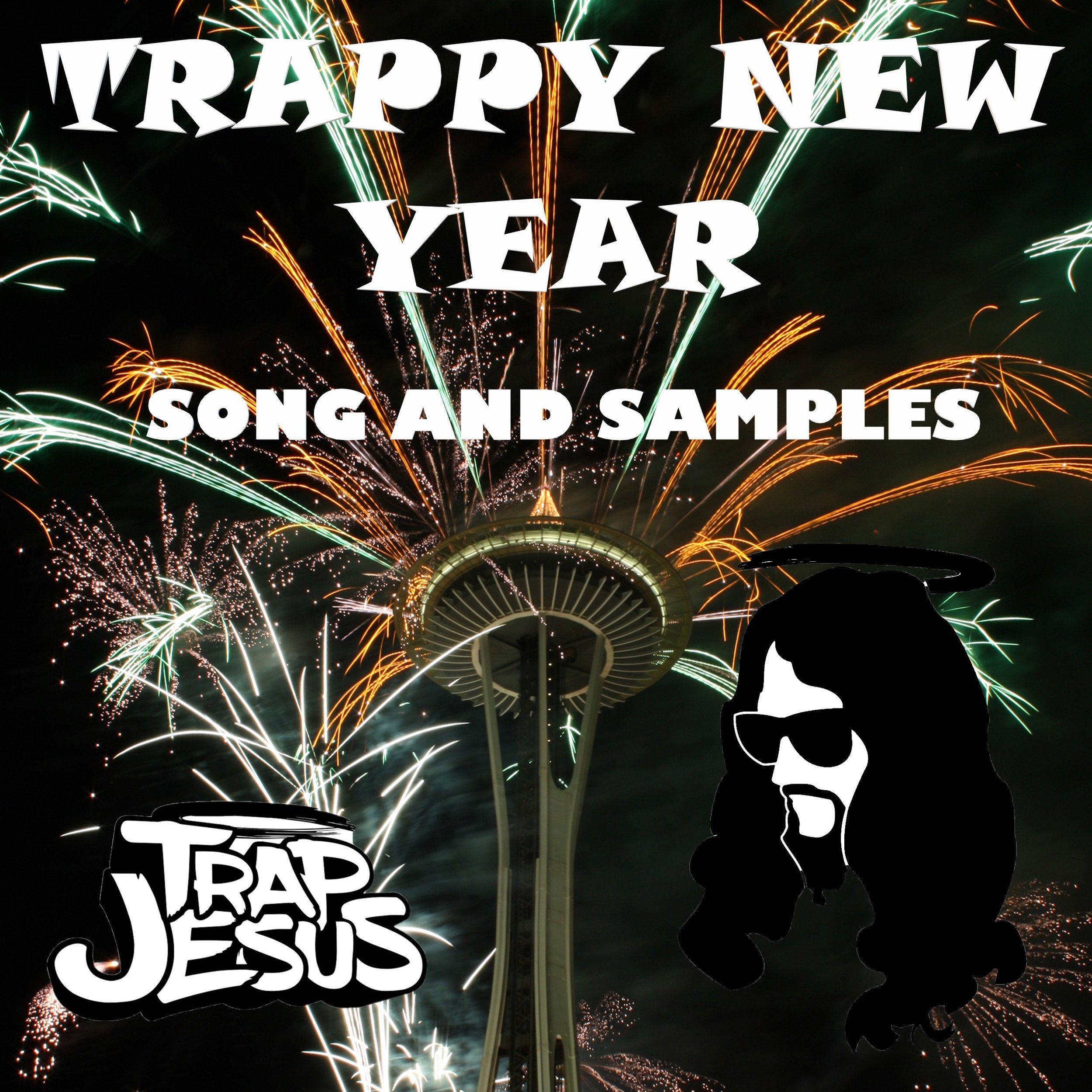 Trap Jesus - Trappy New Year Song and Samples