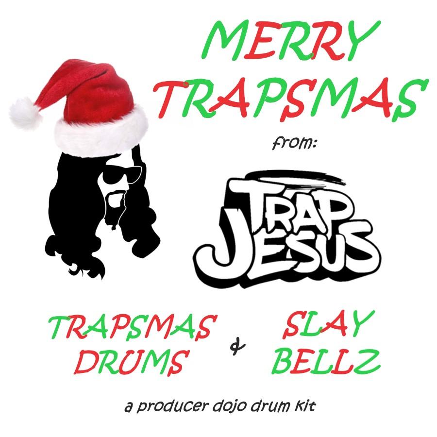 TRAPSMAS DRUMS x SLAY BELLZ.jpg
