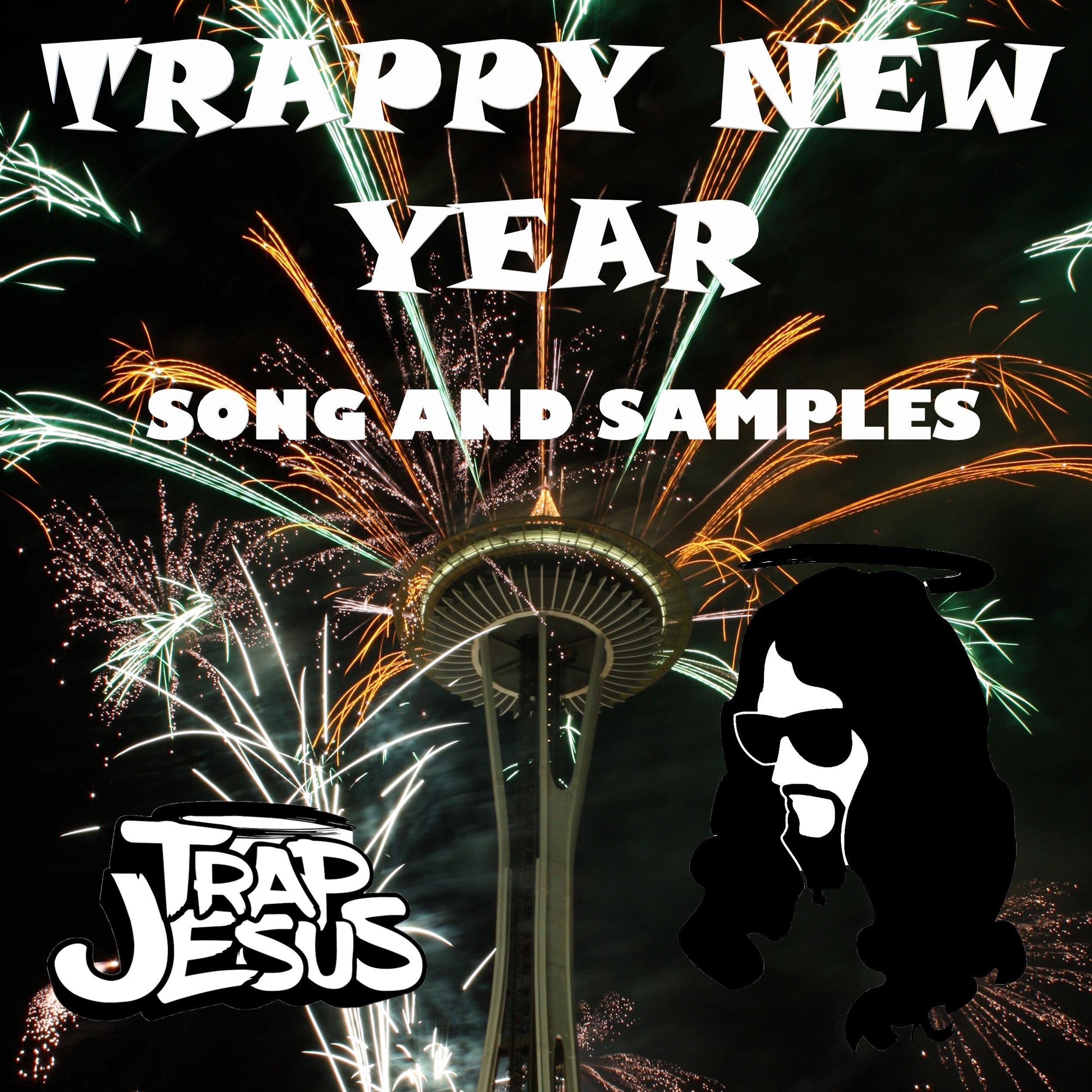 TRAPPY NEW YEAR.jpg
