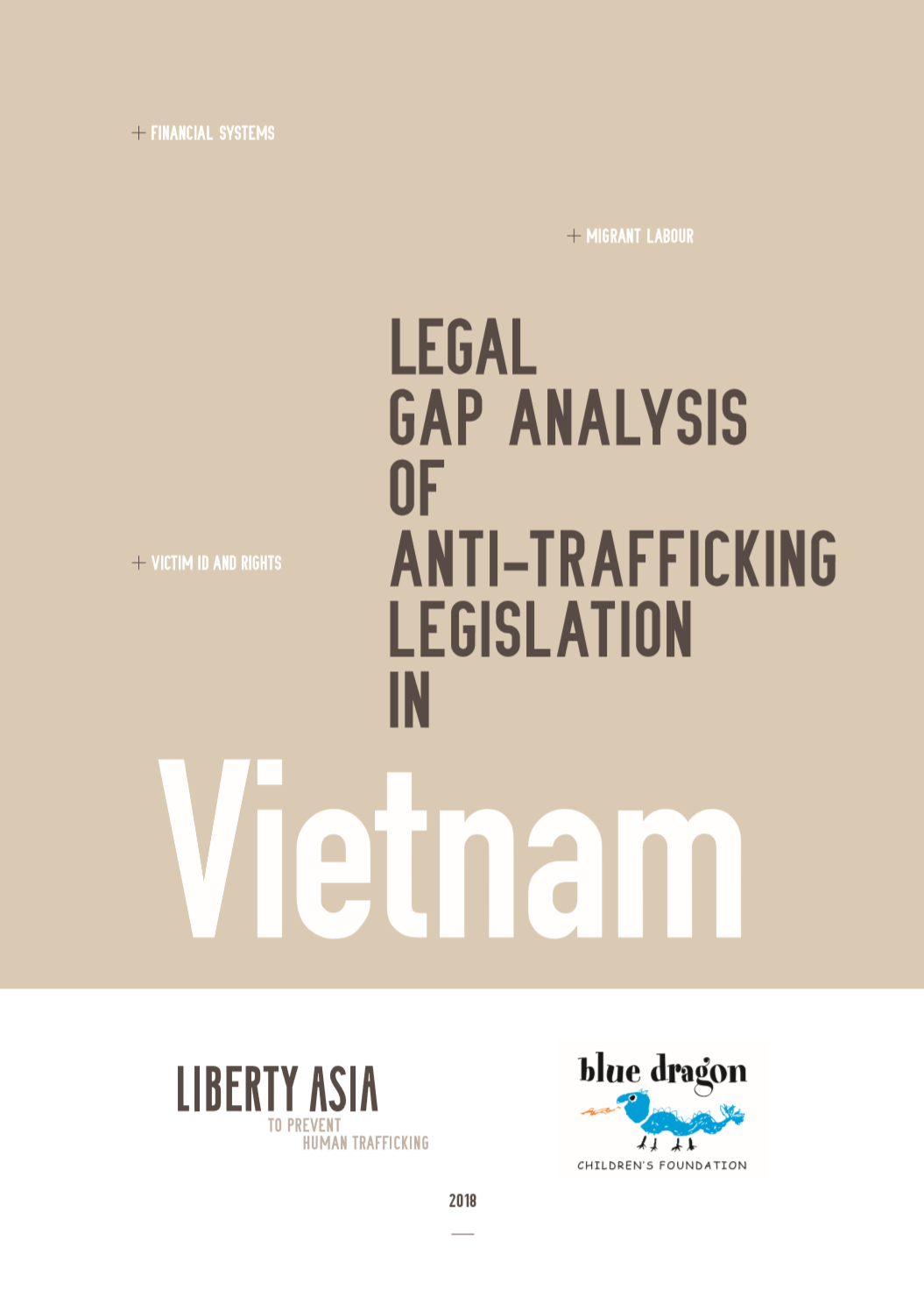 The Vietnamese government has made significant progress to reinforce the current legal system on combating trafficking, particularly in regulating and criminalising trafficking in the Penal Code. The amendments related to money laundering and corruption under the Penal Code also demonstrate Vietnam's commitment to take a more holistic approach to combating human traffikcing. While some amendments are in positive direction, trafficking in persons and its concerning activities are scattered in widespread offences and the legal system could benefit from consolidating related offences under a single piece of anti-trafficking legislation. The absence of the non-criminalisation provision is also problematic and limits victims' access to justice. -  By: Liberty Shared and Blue Dragon Children's Foundation