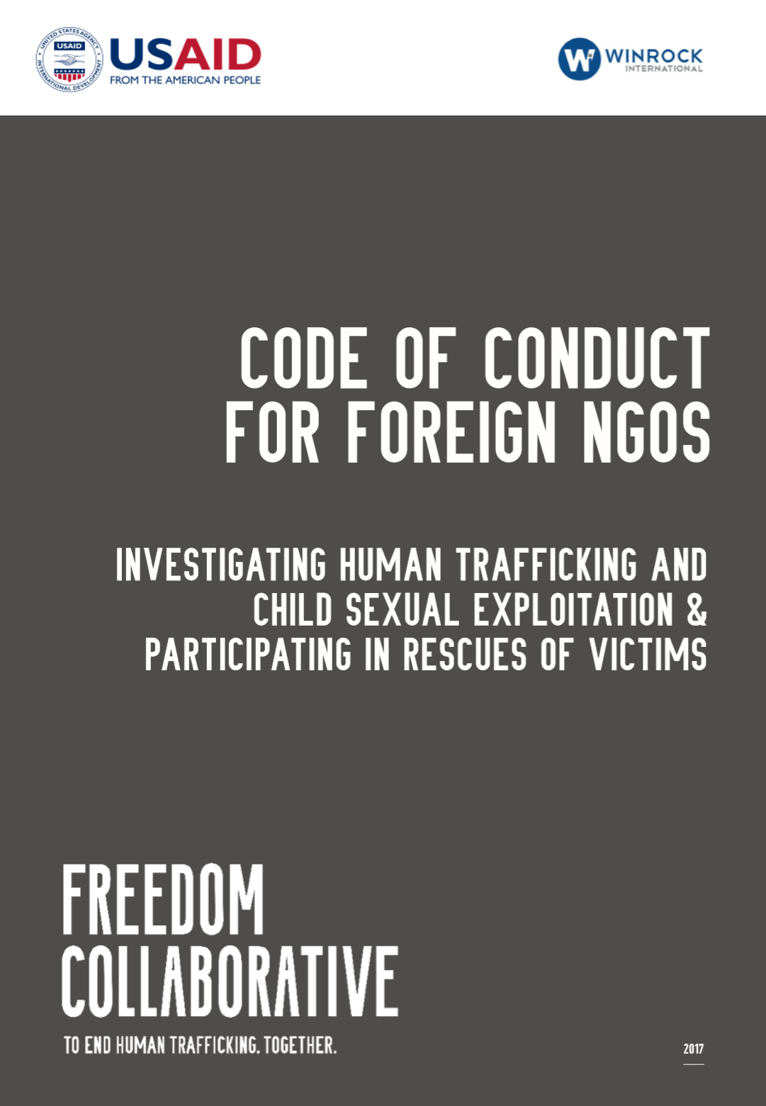 The Code of Conduct is an attempt to set minimum standard for investigative NGOs operating in Southeast Asia. It seeks to set and uphold professional standards for the protection of victims of trafficking, NGO personnel, the integrity of the criminal justice process and the reputation of all parties in the sector. - By: Liberty Asia, Nvader, Agape International Missions, British Consulate (Thailand)