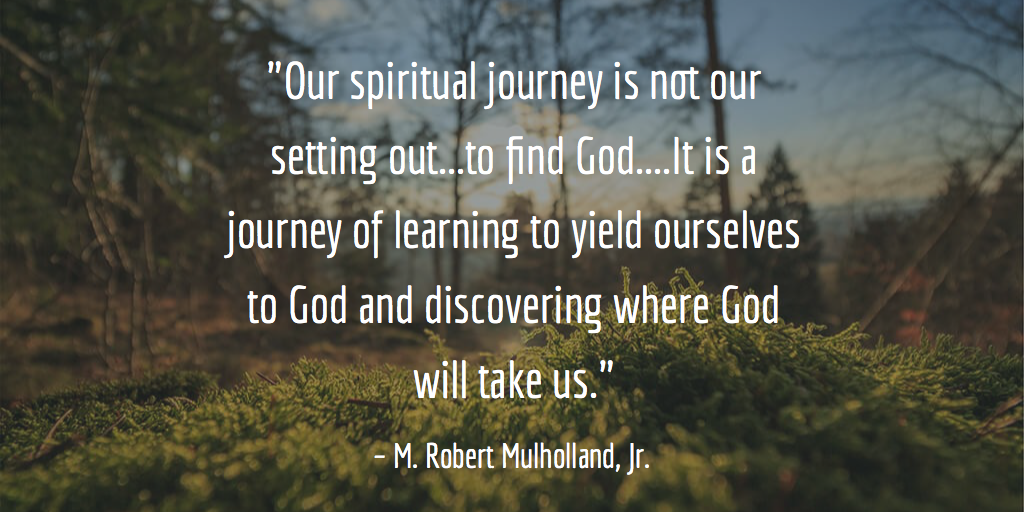 Invitation to a Journey: A Road Map for Spiritual Formation  (Downers Grove, Ill: InverVarsity Press, 1993), 32.