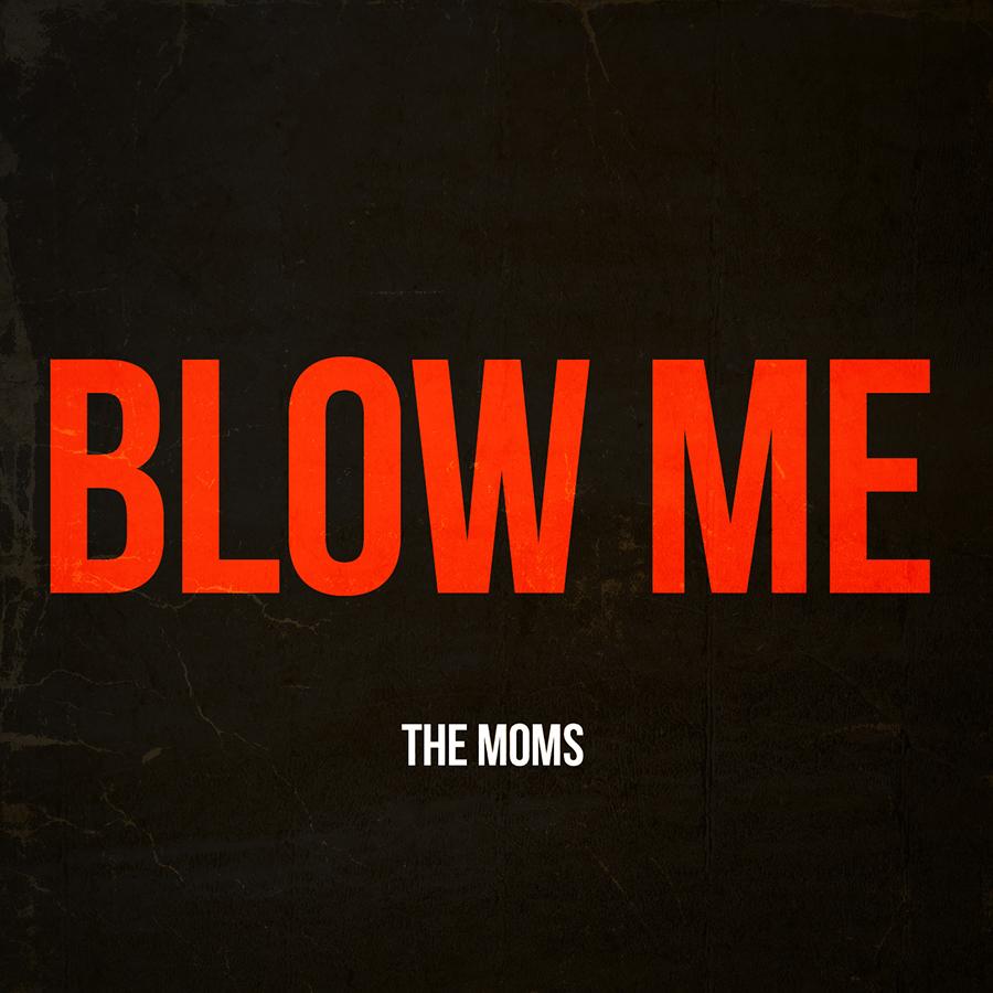 Blow Me (2014)