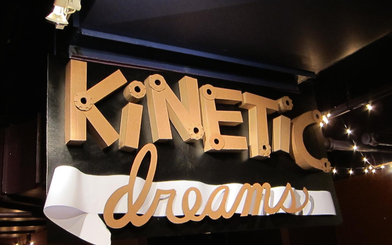 Kinetic Dreams do come true!