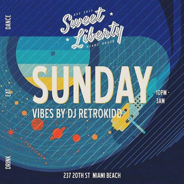 Tonight It's all about @sweetlibertymia tonight.  CHILL SUNDAY VIBES 😉  #sweetliberty #pursuehappiness #miami #miamibeach #southbeach #cocktails