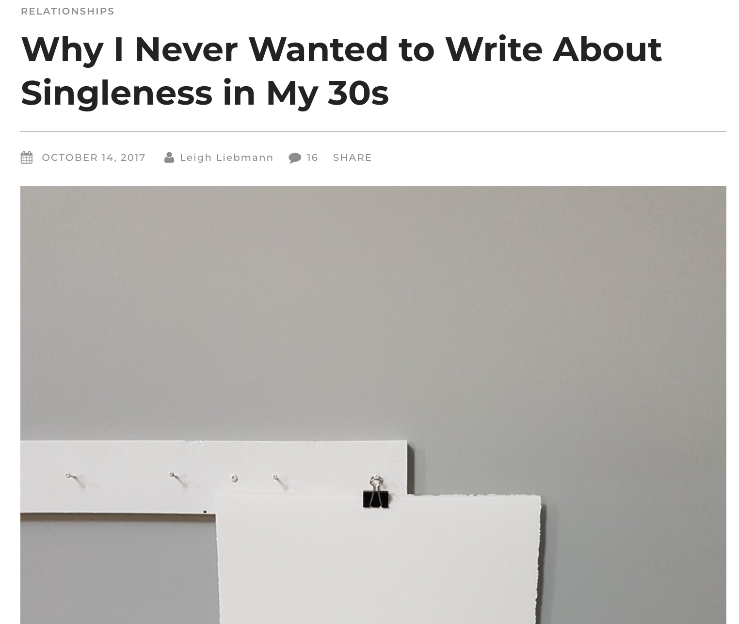 Darling Magazine: Web Article, 2017,    W  hy I Never Wanted to Write About Singleness in My 30's