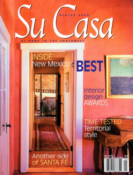 Su Casa  Winter 2004 Best Interior President's Award - Marty Wilkinson