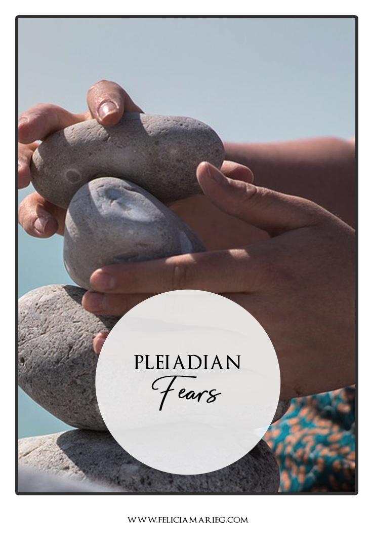 Pleiadian fears.jpg