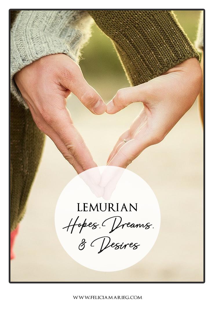 lemurian hopes dreams desires.jpg