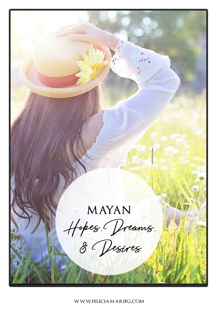 mayan-hopes dreams desires.jpg