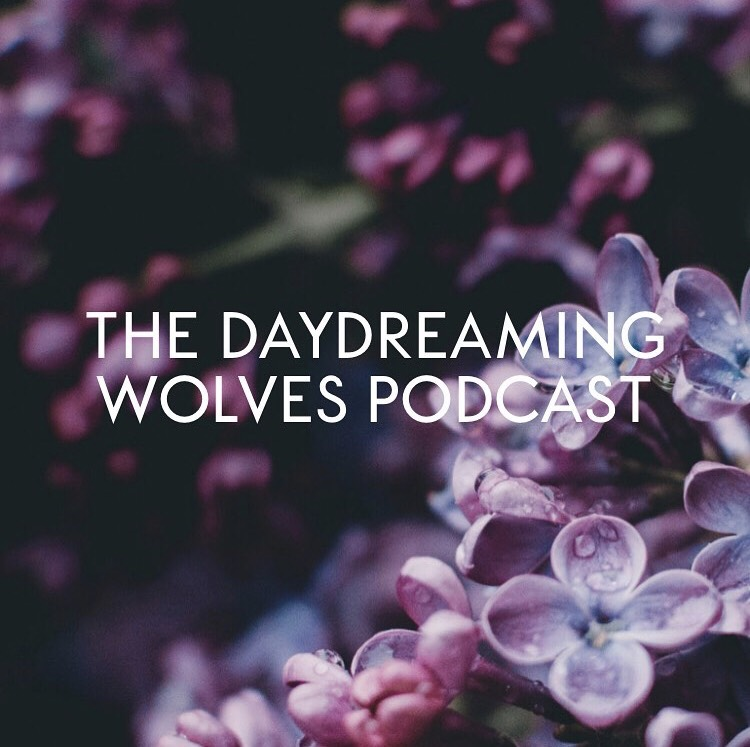 daydreaming wolves podcast.jpg