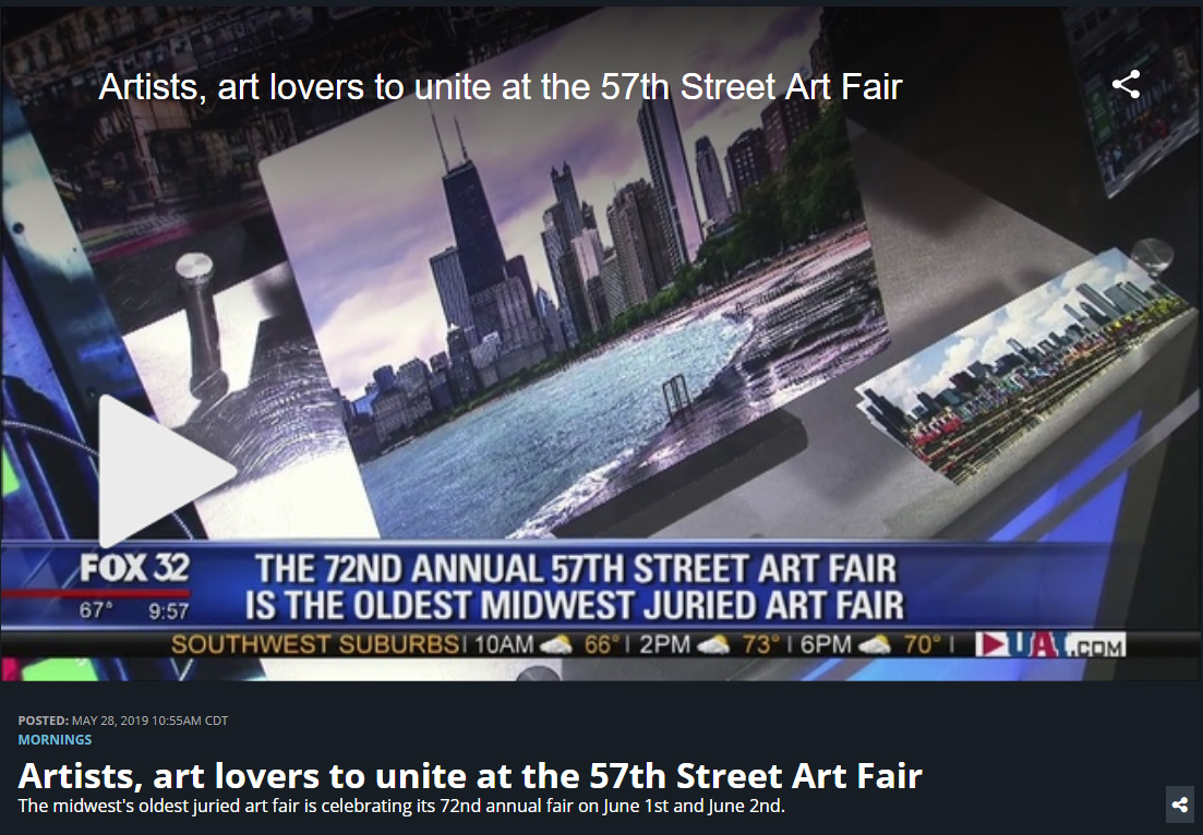 FOX 32 NEWS - Promoting the 2019 - 57th Street Art Fest - June 1/2