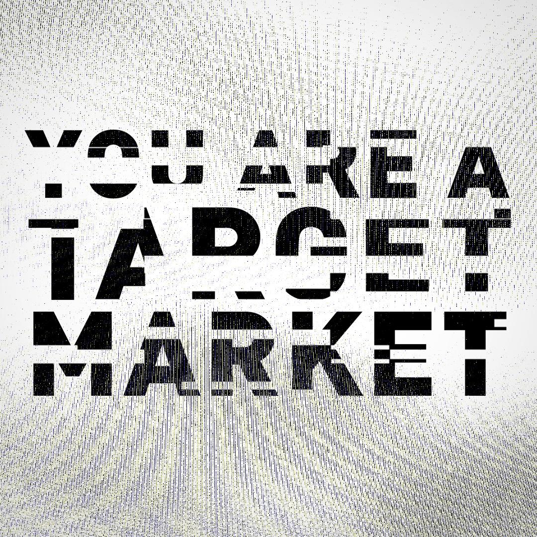 YouAreATargetMarket.png